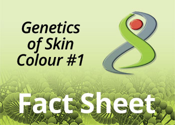 Genetics of Skin Colour